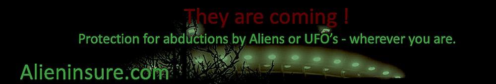 Alien Abduction Insurance Worldwide
