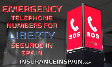 SOS sign offering people the Emergency telephone numbers for Liberty Seguros in Spain and Europe
